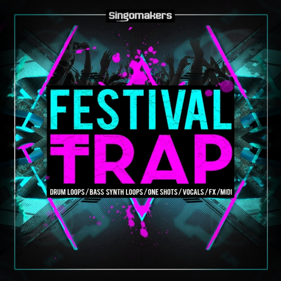 Singomakers Festival Trap MULTiFORMAT
